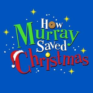 How Murray Saved Christmas.How Murray Saved Christmas Television Academy
